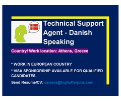 Danish Tech Support for Greece - VISA Sponsorship Available