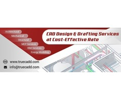 TrueCADD – CAD Design & Drafting Services at Cost-Effective Rate