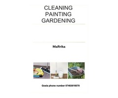 Cleaning, painting, gardening