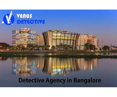 Private Detective Agency in Bangalore: How Investigation a boom to fetch the hidden facts?
